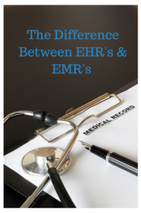 The Difference between EHR/EMR's