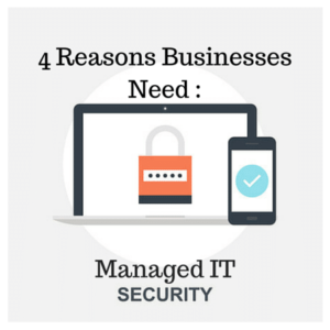 4 Reasons why Managed Security needs to be on your list