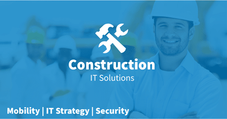 Managed IT Services Construction Companies